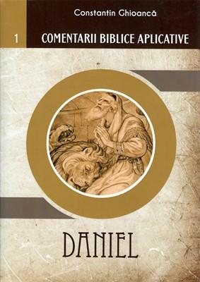 Daniel - Comentarii biblice aplicative. Vol 1