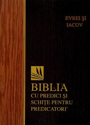 Biblia cu predici și schițe pentru predicatori - EVREI și IACOV