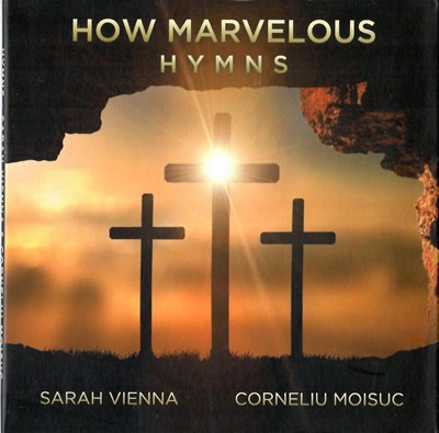 HOW MARVELOUS HYMNS