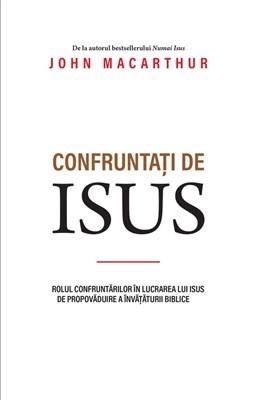 Confruntați de Isus