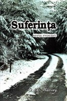 Seria evocări - Suferinţa