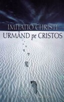 Imitatio Christi - Urmând pe Cristos