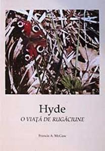 Hyde - o viaţă de rugăciune