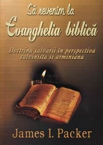 Să revenim la Evanghelia Biblică