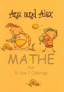 Ana und Alex. mathe fur 5-bise 7-Jahrige