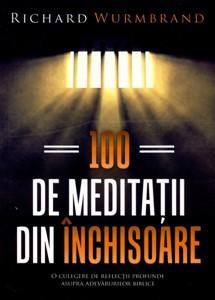 100 de meditaţii din închisoare