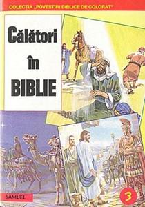 Povestiri biblice de colorat - Călători în Biblie