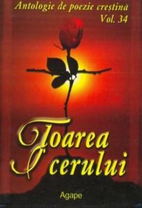 Floarea cerului - Antologie de poezie creştină vol. 34