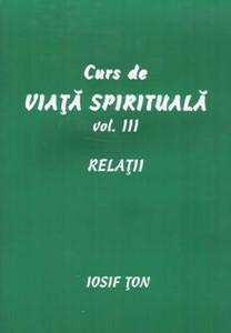 Curs de viaţă spirituală, vol. 3