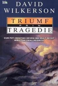 Triumf prin tragedie