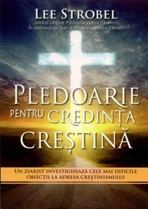 Pledoarie pentru credinţa creştină