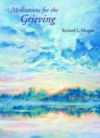 Meditations for the Grieving (sc)