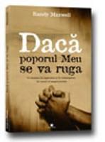 Dacă poporul Meu se va ruga - O chemare la rugăciune şi la redeşteptare, în ceasul al unsprezecelea