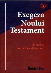 Exegeza Noului Testament - un manual pentru studenţi şi pastori