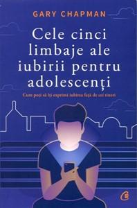 Cele cinci limbaje ale iubirii pentru adolescenţi
