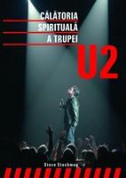 Călătoria spirituală a trupei U2