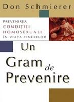 Un gram de prevenire