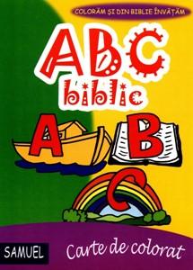 ABC biblic. Colorăm și din Biblie învățăm.