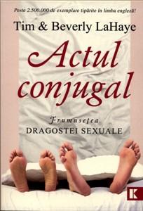 Actul conjugal, frumuseţea dragostei sexuale