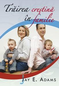 Trăirea creştină în familie