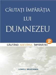 Căutaţi Împărăţia lui Dumnezeu - vol.2