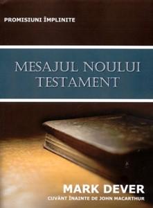 Mesajul Noului Testament. Promisiuni împlinite