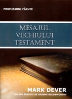 Mesajul Vechiului Testament. Promisiuni făcute