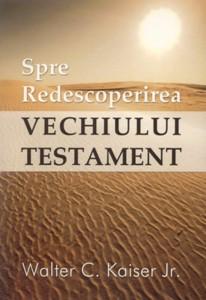 Spre Redescoperirea Vechiului Testament