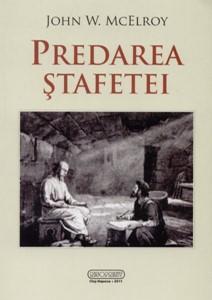 Predarea ştafetei (paperback)