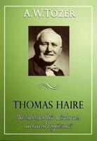 Thomas Haire, Instalatorul din Lisburne, un om al rugăciunii
