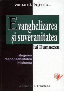Evanghelizarea şi suveranitatea lui Dumnezeu