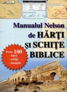 Manualul Nelson de hărţi şi schiţe biblice