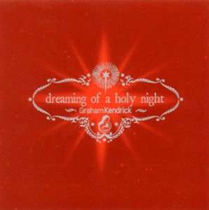 Dreaming Of A Holy Night
