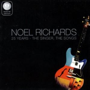 Noel Richards: 25 Years  The singer, The songs