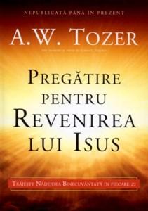 Pregătire pentru revenirea lui Isus. Trăieşte Nădejdea Binecuvantată în fiecare zi