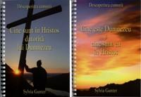 Cine este Dumnezeu şi cine sunt eu în Hristos / Cine sunt în Hristos datorită lui Dumnezeu