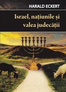 Israel, naţiunile şi valea judecăţii (paperback)
