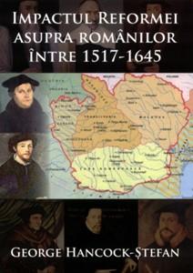 Impactul Reformei asupra românilor între 1517-1645