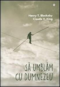 Să umblăm cu Dumnezeu (paperback)