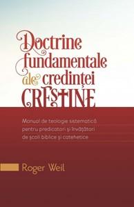 Doctrine fundamentale ale credinţei creştine