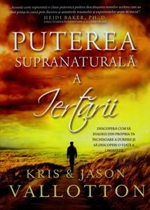 Puterea supranaturală a iertării