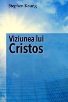 Viziunea lui Cristos