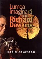 Lumea imaginară a lui Richard Dawkins