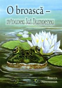 O broască, minunea lui Dumnezeu