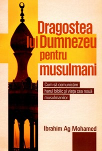 Dragostea lui Dumnezeu pentru musulmani