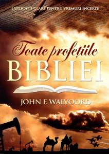 Toate profeţiile Bibliei