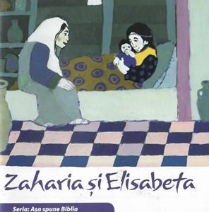 Zaharia şi Elisabeta (Seria: Aşa spune Biblia)
