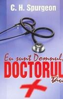 Eu sunt Domnul, doctorul tău