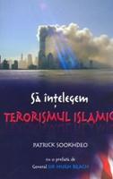 Să înţelegem terorismul islamic