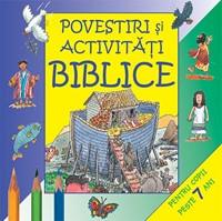 Povestiri şi activităţi biblice - peste 7 ani